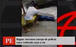 Bagua: rescatan a suboficial de la PNP cuyo vehículo cayó al río