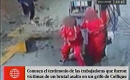 Delincuentes agredieron a trabajadoras por robar en grifo