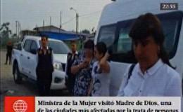 Ministra de la Mujer estuvo en zona afectada por trata de personas
