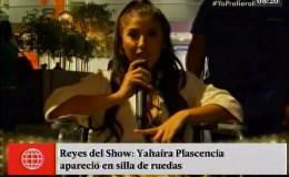 Yahaira Plasencia: ¿por qué apareció en silla de ruedas en Reyes del Show?