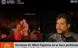 Milett Figueroa: esto dijo su hermano del ingreso de Patricio Quiñones a EEG