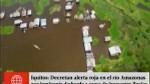 Río Amazonas en alerta ante posible desborde...