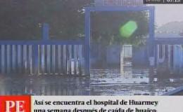 Huarmey: hospital de Apoyo permanece inundado a una semana del huaico