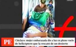 Chiclayo: mujer dio a luz en pleno vuelo de rescate