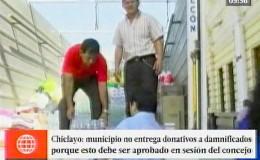 Chiclayo: damnificados no reciben donaciones porque municipio no lo aprueba