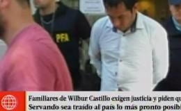 Caso Wilbur Castillo: familiares piden justicia y extradición de 'Servando'