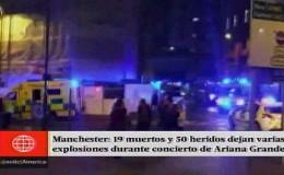Ariana Grande: 19 muertos tras atentado terrorista en concierto en Manchester